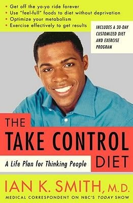 The Take-Control Diet (Electronic book text): Ian K Smith