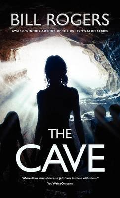 The Cave (Hardcover): Bill Rogers