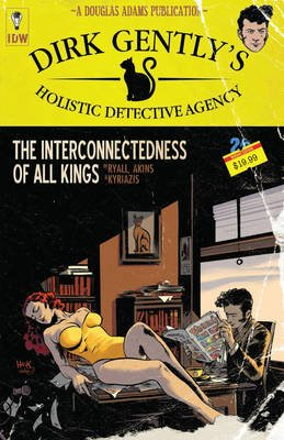 Dirk Gently's Holistic Detective Agency The Interconnectedness Of All Kings (Paperback): Chris Ryall