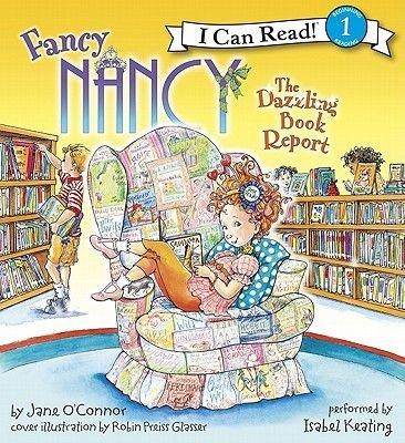 Fancy Nancy: The Dazzling Book Report (Downloadable audio file): Robin Preiss-Glasser