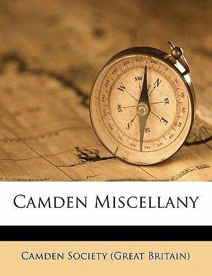 Camden Miscellany (Paperback): Camden Society (Great Britain)