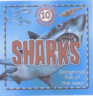 10 Things You Should Know About Sharks (Hardcover): Steve Parker