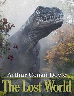 The Lost World (Electronic book text): Arthur Conan Doyle