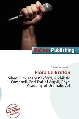 Flora Le Breton (Paperback): Othniel Hermes