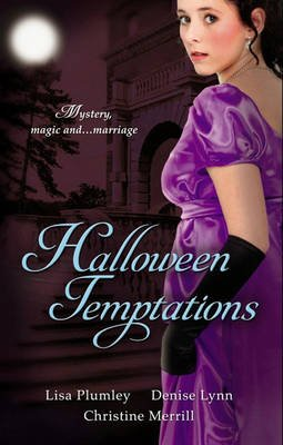 Halloween Temptations - Marriage at Morrow Creek / Wedding at Warehaven / Master of Penlowen (Electronic book text, ePub First...