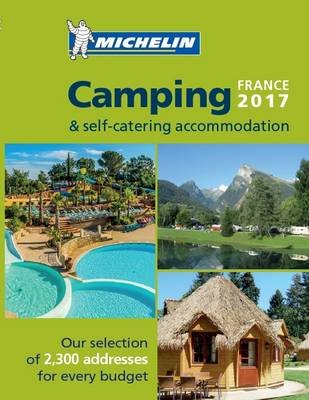 Camping Guide France 2017 (Paperback):