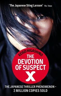The Devotion Of Suspect X (Electronic book text, Digital original): Keigo Higashino