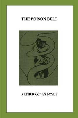 The Poison Belt (Paperback): Arthur Conan Doyle