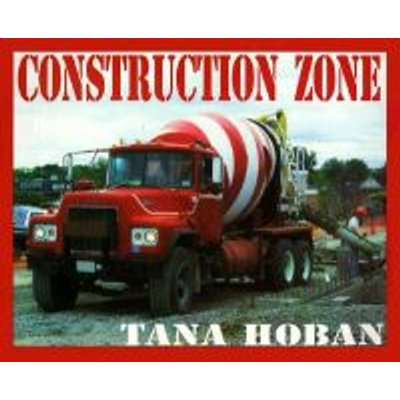 Construction Zone (Paperback, New edition): Tana Hoban