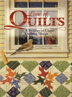 Love of Quilts: A Treasury of Classic Quilting Stories (Electronic book text):