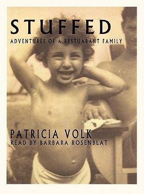 Stuffed - Adventures of a Restaurant Family (Standard format, CD): Patricia Volk