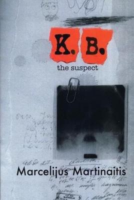 KB: The Suspect (Paperback): Marcelijus Martinaitis