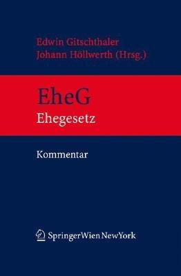 Kommentar Zum Eherecht (English, German, Book, Edition.): Edwin Gitschthaler, Johann Hvllwerth, Johann Hllwerth, Astrid...