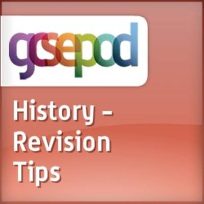 Revision and Study Skills - History: Revision Tips (Downloadable audio file): Sally Thorne