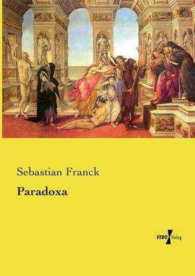 Paradoxa (German, Paperback): Sebastian Franck