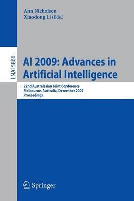 AI 2009: Advances in Artificial Intelligence (Paperback): Ann Nicholson, Xiaodong Li