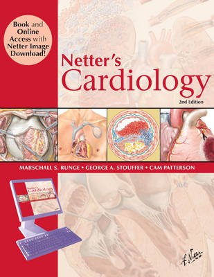 Netter's Cardiology (Hardcover, 2nd Revised edition):