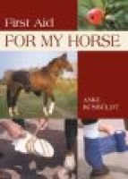 First Aid for My Horse (Paperback): Anke Rusbuldt