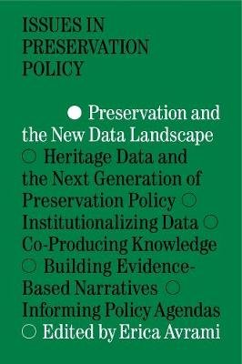 Preservation and the New Data Landscape (Paperback): Erica Avrami