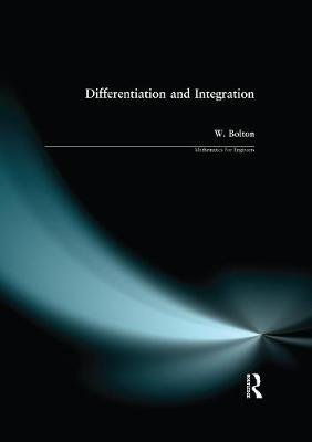 Differentiation and Integration (Electronic book text): W. Bolton