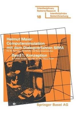 Computersimulation Mit Dem Dialogverfahren SIMA - Konzeption Und Dokumentation Mit Zwei Anwendungsbeispielen, Meoglichkeiten...