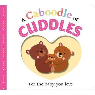 A Caboodle of Cuddles (Hardcover): Roger Priddy