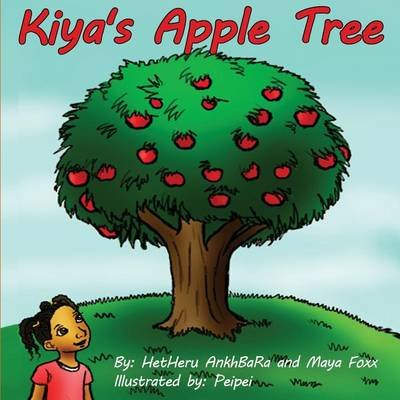 Kiya's Apple Tree (Paperback): Maya Foxx