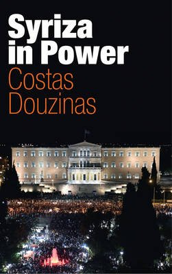 Syriza in Power - Reflections of an Accidental Politician (Paperback): Costas Douzinas