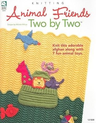 Animal Friends Two by Two (Paperback): Diane Schmidt
