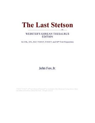 The Last Stetson (Webster's Korean Thesaurus Edition) (Electronic book text): Inc. Icon Group International