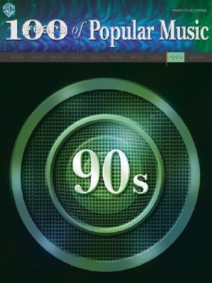100 Years of Popular Music -- 90s - Piano/Vocal/Chords (Paperback):