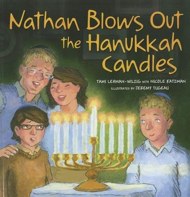 Nathan Blows Out the Hanukkah Candles (Paperback): Tami Lehman-Wilzig