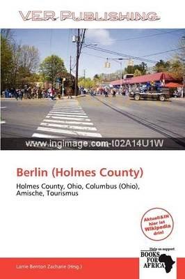 Berlin (Holmes County) (German, Paperback): Larrie Benton Zacharie