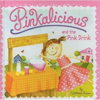 Pinkalicious and the Pink Drink (Hardcover, School & Library ed.): Victoria Kann