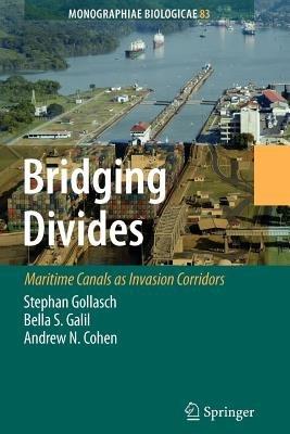 Bridging Divides (Paperback): Stephan Gollasch, Bella S. Galil, Andrew N. Cohen