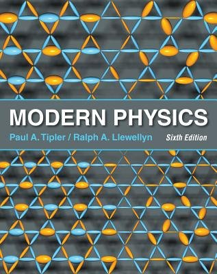 Modern Physics (Hardcover, 6th): Paul A. Tipler
