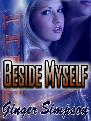 Beside Myself (Electronic book text): Ginger Simpson
