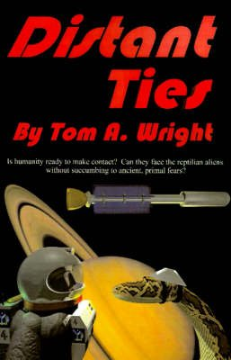 Distant Ties (Paperback): Tom A. Wright