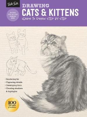 Drawing: Cats & Kittens - Learn to draw step by step (Paperback): Cindy Smith, Nolon Stacey, Mia Tavonatti