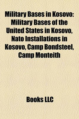 Military Bases in Kosovo - Military Bases of the United