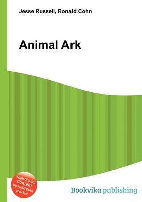 Animal Ark (Paperback): Jesse Russell, Ronald Cohn