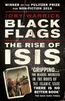 Black Flags - The Rise of Isis (Paperback): Joby Warrick