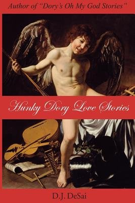 Hunky Dory Love Stories (Paperback): D.J. Desai
