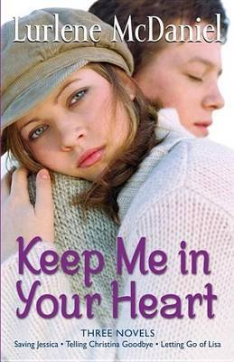 Keep Me in Your Heart (Electronic book text): Lurlene McDaniel