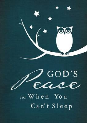 God's Peace When You Can't Sleep (Hardcover): Thomas Nelson