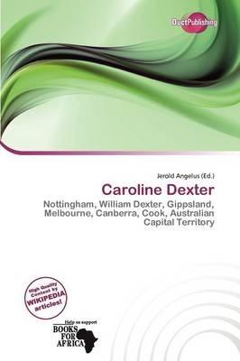 Caroline Dexter (Paperback): Jerold Angelus