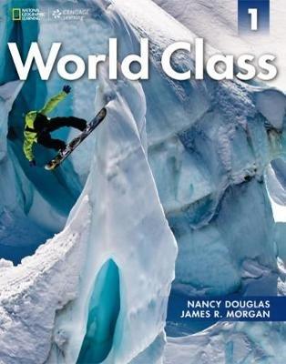 World Class Combo Split 1B with Online Workbook (Paperback): Nancy Douglas, James Morgan