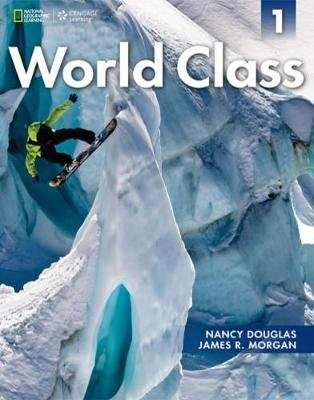 World Class Combo Split 1B with Online Workbook (Paperback): Nancy Douglas, James Morgan