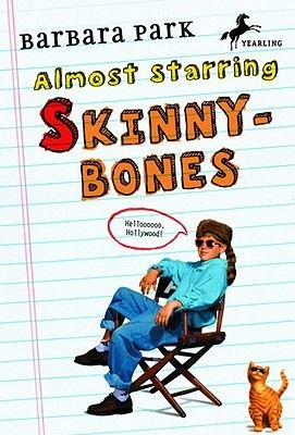 Almost Starring Skinnybones (Hardcover, Turtleback Scho): Barbara Park
