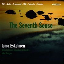 Various Artists - Ismo Eskelinen: The Seventh Sense (CD): Ismo Eskelinen, Arvo P�rt, Peteris Vasks, Ostrobothnian Chamber...